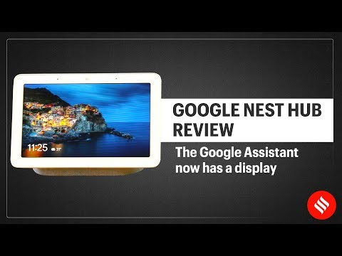 Google Nest Hub Review: The Google Assistant Now Has a Display