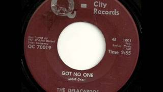 Got No One The Delacardos 1966