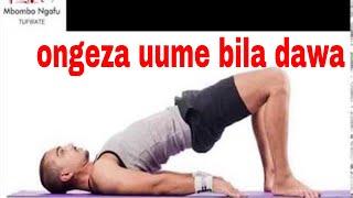 ONGEZA UUME BILA DAWA FANYA HIVI || UKUBWA WA MBOO MASHINE