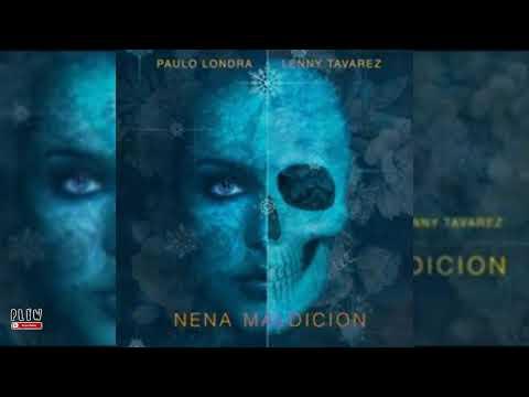 Paulo Londra Ft Lenny Tavarez - Nena Maldicion (Audio Oficial)