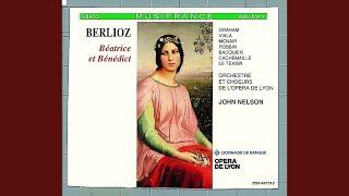 """Béatrice et Bénédict : Act 2 """"Dieu! Que viens-je d"""