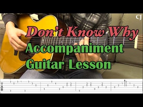Don't Know Why - Guitar Accompaniment (With Tab) - Watch and Learn Guitar Lesson - Camilo James