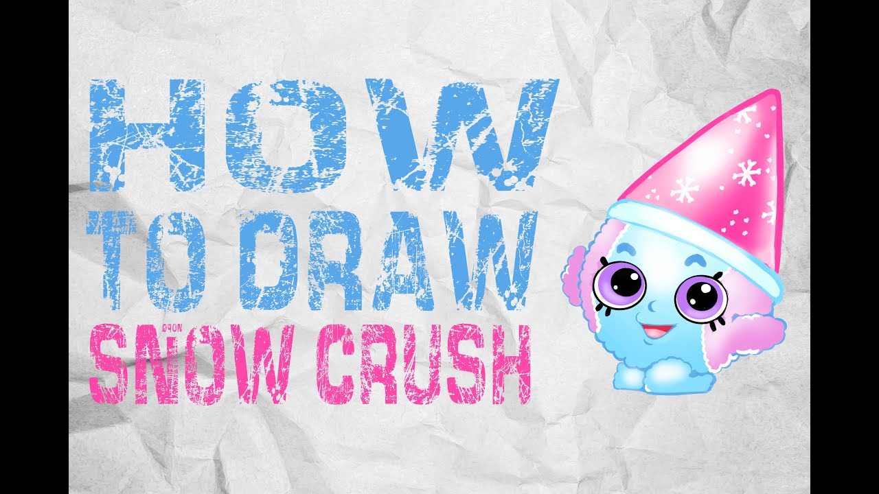 How To Draw SNOW CRUSH SHOPKINS