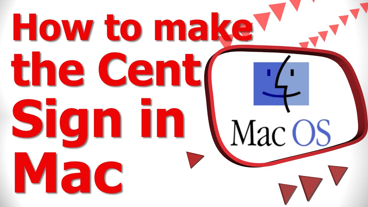 How To Make The Cent Sign In Mac Youtube