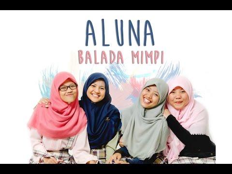 Aluna - Balada Mimpi Anak Negeri | Official Lyric Video