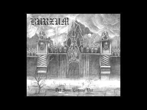 Burzum | Det Som Engang Var (Full Album) thumb