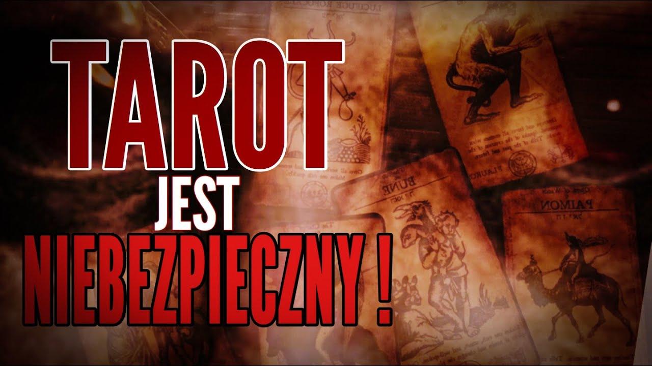 TAROT JEST NIEBEZPIECZNY!!