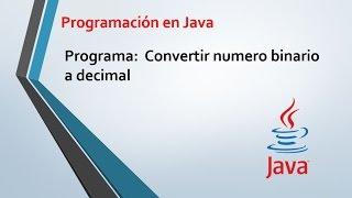 Convertir numero binario a decimal en java