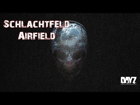 DayZ Standalone [106] - Schlachtfeld Airfield | DayZ Standalone 0.60 Gameplay german deutsch