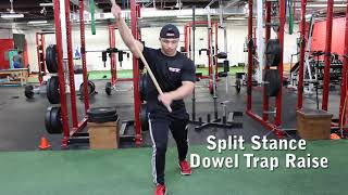 Split Stance Dowel Trap Raise