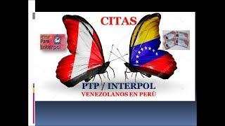 FACIL COMO Solicita cita PTP e INTERPOL para Venezolanos en Perù 2018