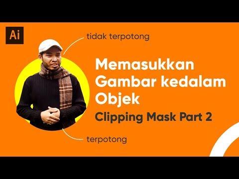 Memasukan Gambar Kedalam Objek ( Clipping Mask Part 2) Menggunakan Adobe Illustrator