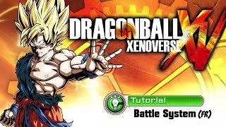 Dragon Ball Xenoverse - PS3/PS4/X360/XB1 - Apprends à combattre (Tutoriel Français)