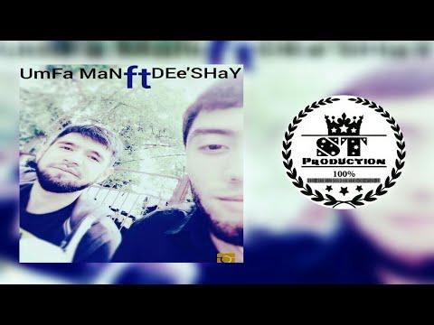 DEe'SHaY ft. UmFa Man - Ты ба ёди чурами 2018 [ST]