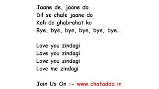 Download Hindi Video Songs - Love You Zindagi Lyrics Full Song Lyrics Movie   Dear Zindagi 2016