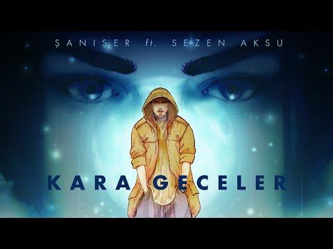 Şanışer feat. Sezen Aksu - Kara Geceler
