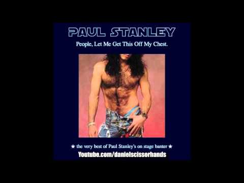 "Paul Stanley - ""People, Let Me Get This Off My Chest"" (Full Compilation)"