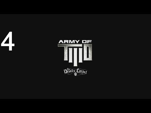 Army of Two : The Devil's Cartel - Mission 4 Outside Contact