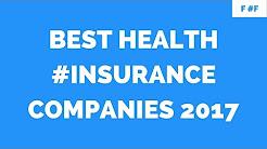 Best Health Insurance Companies 2017