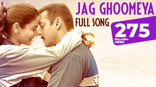 Download lagu Jag Ghoomeya Full Song Sultan Salman Khan Anushka Sharma Rahat VishalShekhar Irshad K MP3