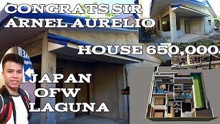 OFW SIMPLE HOUSE CONGRATS SIR ARNEL AURELIO JAPAN OFW LAGUNA HOUSE 650,000