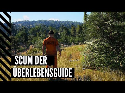 SCUM : Tutorial Guide - Der Einfache Start Deutsch/german