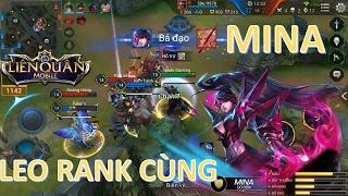 Liên Quân Mobile: Đấu Rank cùng MINA - Tử Thần Nóng Bỏng - MAX TANK...