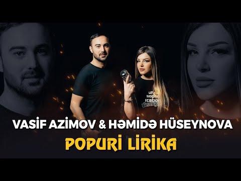 Vasif Azimov & Hemide Huseynova - Popuri Lirika (YENI 2021) - Nur Studio