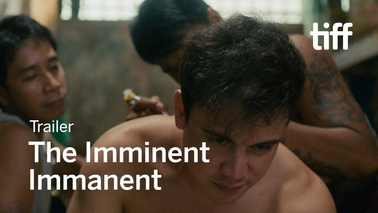 THE IMMINENT IMMANENT Trailer | TIFF 2018