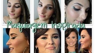 Tutorial: Maquiagem Inspirada | Demi Lovato