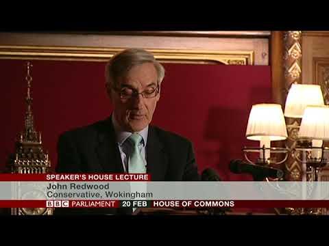 John Redwood MP - Speaker's Lecture