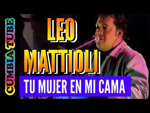 Leo Mattioli - Tu Mujer en mi Cama