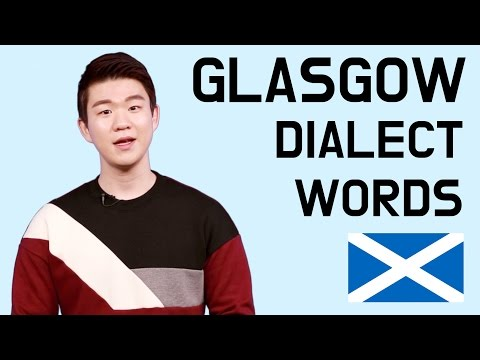 Glasgow Dialect Words [Korean Billy]