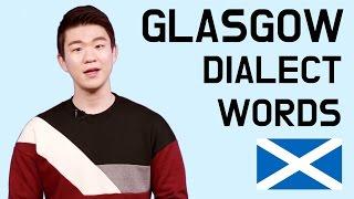 Glasgow Dialect Words [Korean Billy]