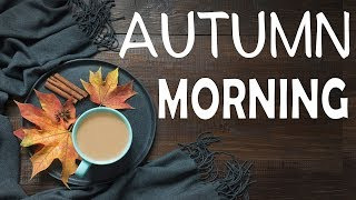 🍁 Autumn Morning Jazz Radio - Cozy Cafe Music - Smooth Radio 24/7