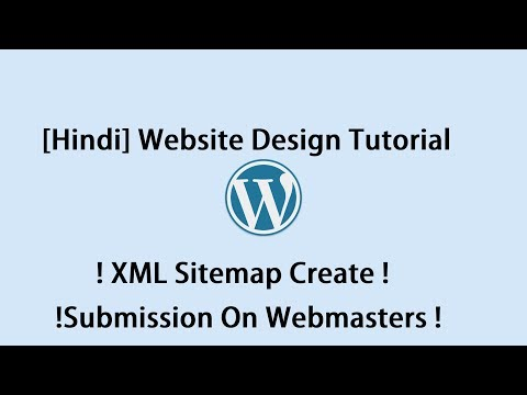 [Hindi] Website Design Tutorial ! XML Sitemap Create ! Submission On Webmasters ! Part#10