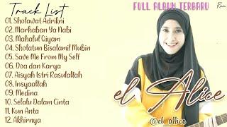 Full Album Sholawat Terbaru EL ALICE - Sholawat Adrikni || Marhaban Ya Nabi || Mahalul Qiyam