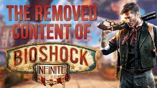 The Removed Content of Bioshock Infinite
