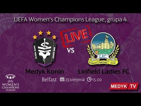 LIVE UWCL Medyk Konin – Linfield Ladies FC  (Belfast)