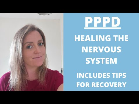 PPPD Recovery: Why Healing The Nervous System Is Important For Dizziness Recovery