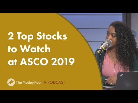 2 Top Stocks to Watch at ASCO 2019