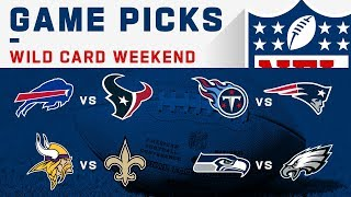 Wild Card Weekend Game Picks | NFL 2019