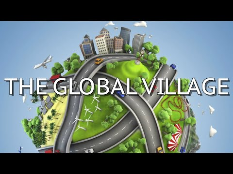 The Global Village Theory