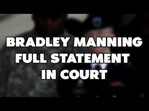 Bradley Manning - Full Statment! (LEAKED)
