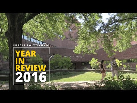 Purdue Polytechnic – 2016 Year in Review