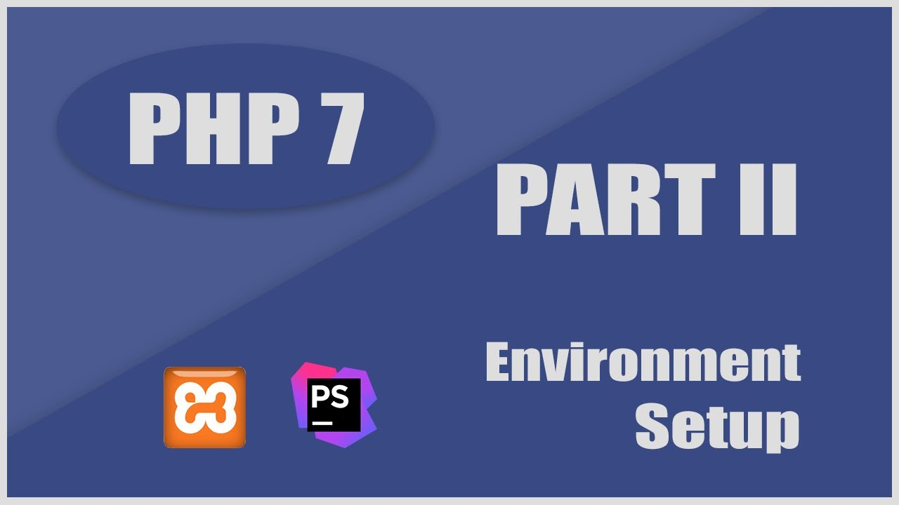 Setup PHP Working Environment - Installing XAMPP and PhpStorm