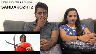 Sandakozhi 2 Trailer Reaction   Malaysian Indian Couple   Vishal   Keerthi Suresh