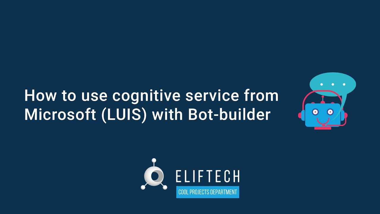 How to Use the Cognitive Service from Microsoft (LUIS) with