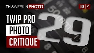 TWiP PRO Photo Critique 29
