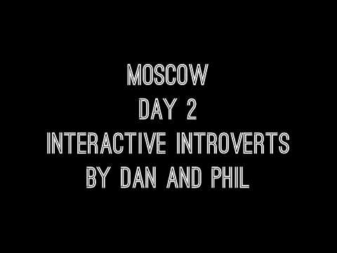 Москва Влог День 2: Дэн и Фил в Москве // Moscow Vlog Day 2 Interactive Introverts Dan and Phil